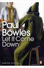 Let It Come Down af Barnaby Rogerson, Paul Bowles