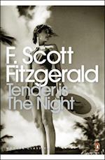 Tender is the Night (Penguin Modern Classics, nr. 226)