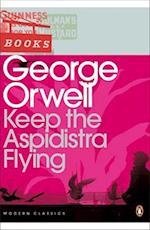 Keep the Aspidistra Flying (Penguin Modern Classics, nr. 275)