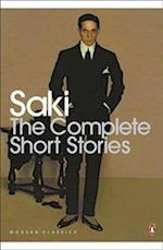 The Complete Short Stories af Saki, H Munro