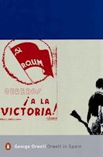 Orwell in Spain (Penguin Modern Classics, nr. 282)