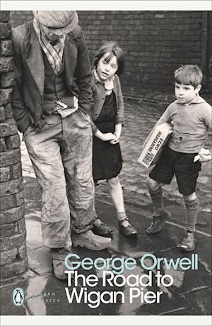 Bog, paperback The Road to Wigan Pier af Peter Davison, George Orwell, Richard Hoggart