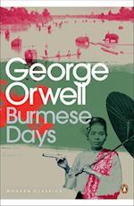 Burmese Days (Penguin Modern Classics, nr. 266)