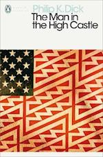 The Man in the High Castle (Penguin Modern Classics, nr. 719)