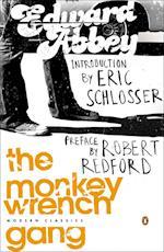 The Monkey Wrench Gang af Eric Schlosser, Edward Abbey