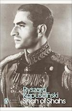 Shah of Shahs af Christopher De Bellaigue, Ryszard Kapuscinski