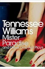 Mister Paradise af Nicholas Moschovakis, Tennessee Williams, David Roessel