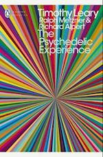 The Psychedelic Experience af Timothy Leary, Ralph Metzner, Richard Alpert
