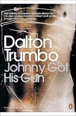 Johnny Got His Gun (Penguin Modern Classics)