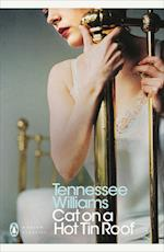 Cat on a Hot Tin Roof af Tennessee Williams