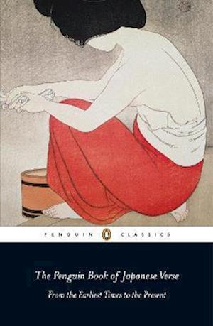 Bog, paperback The Penguin Book of Japanese Verse af Anthony Thwaite, Geoffrey Bownas