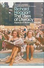 The Uses of Literacy af Lynsey Hanley, Richard Hoggart, Simon Hoggart