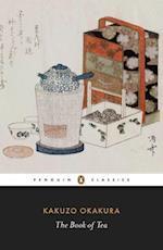 The Book of Tea af Christopher Benfey, Kakuzo Okakura, Christopher E G Benfey
