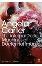 The Infernal Desire Machines of Doctor Hoffman af Angela Carter