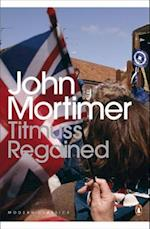 Titmuss Regained af John Mortimer