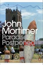 Paradise Postponed af John Mortimer
