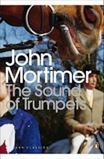 The Sound of Trumpets af John Mortimer