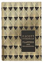 Flappers and Philosophers: The Collected Short Stories of F. Scott Fitzgerald (Penguin F Scott Fitzgerald Hardback Collection)