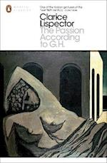 The Passion According to G.H af Clarice Lispector