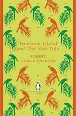 Treasure Island and The Ebb-Tide af Robert Louis Stevenson