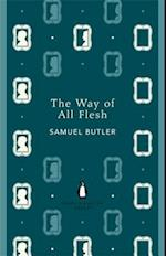 The Way of All Flesh af Samuel Butler