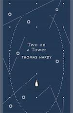 Two on a Tower af Thomas Hardy