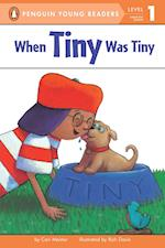 When Tiny Was Tiny (Puffin Easy to Read, Level 1)