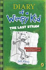 The Last Straw (Diary of a Wimpy Kid book 3) (Diary of a Wimpy Kid, nr. 3)