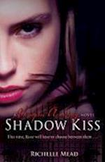 Shadow Kiss (Vampire Academy, nr. 3)