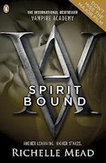 Vampire Academy: Spirit Bound (book 5) (Vampire Academy, nr. 5)