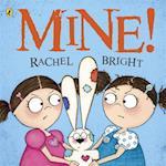 Mine! af Rachel Bright