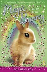Magic Bunny: Holiday Dreams af Sue Bentley