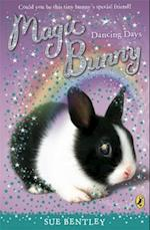 Magic Bunny: Dancing Days af Sue Bentley