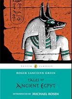 Tales of Ancient Egypt af Michael Rosen, Heather Copley, Roger Lancelyn Green