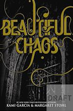 Beautiful Chaos (Book 3) (Beautiful Creatures, nr. 3)