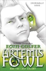 Artemis Fowl and the Lost Colony (Artemis Fowl, nr. 28)