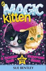 Magic Kitten Duos: A Summer Spell and Classroom Chaos af Sue Bentley