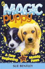 Magic Puppy: A New Beginning and Muddy Paws af Sue Bentley