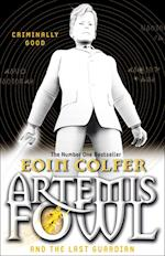 Artemis Fowl And The Last Guardian af Eoin Colfer