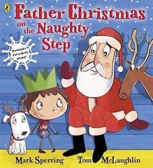 Bog, paperback Father Christmas on the Naughty Step af Mark Sperring
