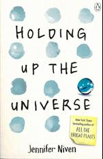 Holding Up the Universe af Jennifer Niven