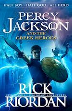 Percy Jackson and the Greek Heroes (Percy Jackson s Greek Myths, nr. 2)