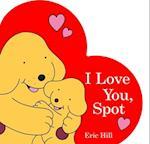 I Love You, Spot (Spot)
