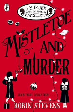 Mistletoe and Murder af Robin Stevens