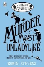 Murder Most Unladylike af Robin Stevens