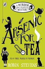 Arsenic for Tea af Robin Stevens