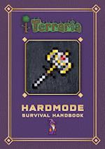 Terraria: Hardmode Survival Handbook (Terraria)