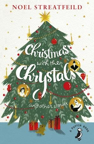 Christmas with the Chrystals & Other Stories af Noel Streatfeild
