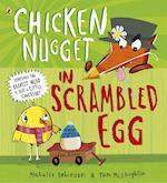 Chicken Nugget: Scrambled Egg