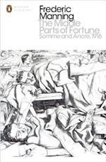The Middle Parts of Fortune (Penguin Modern Classics)